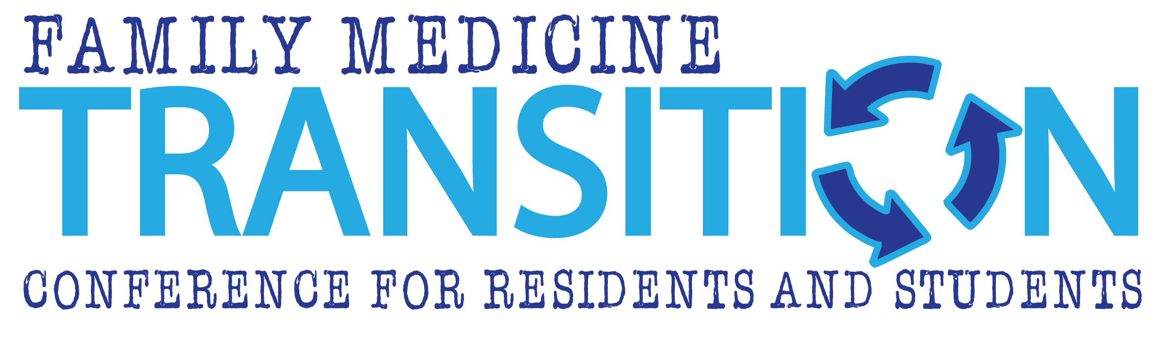 Transition Conference for Family Medicine Residents and